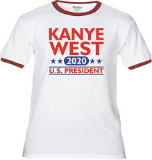 Kanye West 2020 Us President Premium T Shirt Many Color Options Ringers Cottons Blends Tank Tops