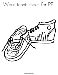 Small Picture Wear tennis shoes for PE Coloring Page Twisty Noodle