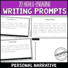 Narrative Prompts Writing Personal Narrative Writing Prompts For