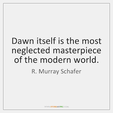 Ba Quote 98 Best R Murray Schafer Quotes StoreMyPic
