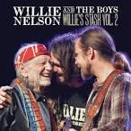 Willie Nelson and the Boys: Willie's Stash, Vol. 2