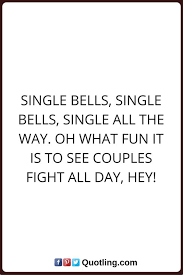 Single Quotes Being Single Quotes And Sayings 58