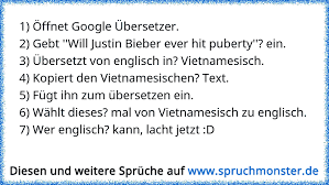1 öffnet Google übersetzer2 Gebt Will Justin Bieber Ever Hit