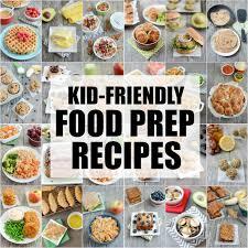 Weekly Lunch Prep 25 Kid Friendly Food Prep Recipes