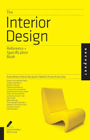 Interior Design Specification Amazoncom The Interior Design Reference  Specification Book Everything Designers Need To Know Every