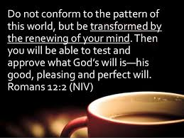 Do Not Conform To The Pattern Of This World Enchanting Coffee Cupverses48