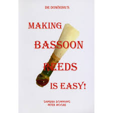 Bassoon Reed Making Making Bassoon Reeds Is Easy