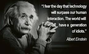 Albert Einstein Quotes Technology Influence Food For Thoughts Fascinating Albert Einstein Quotes