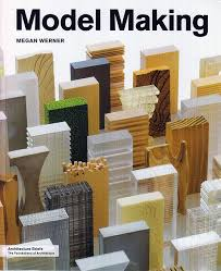 architectural model making london. book cover where we can see several models of a skyscraper. model making ( architecture architectural model making london