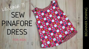 Free Baby Dress Patterns Simple How To Sew Pinafore Dress With Free Pattern Beginners Sewing Lesson