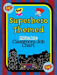 First Grade Classroom Job Chart Editable Superhero Themed Job Chart