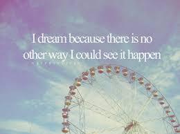 Sad Dream Quotes Best Of Dream Dreams Hope Hopeless Life Mood Image 24 On Favim