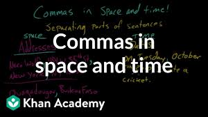 Commas In Space And Time Video Khan Academy