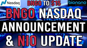 HUGE BNGO Nasdaq Announcement and NIO Stock Price Update - NIO DAY - YouTube
