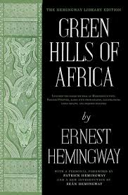 Green Hills Of Africa Book By Ernest Hemingway Official