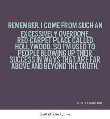 Shirley Maclaine's Famous Quotes - QuotePixel.com via Relatably.com