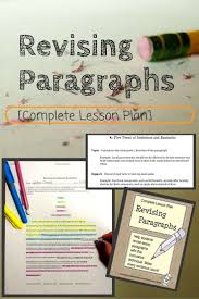 revising paragraphs in essays paragraph worksheets and students complete lesson plan that includes instructions worksheets handouts and answer keys that teach
