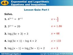 holt mcdougal algebra 2 4 5 exponential and logarithmic equations and inequalities lesson quiz