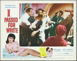 I PASSED FOR WHITE Sonya Wilde 1960 # 4 [LC1030] - $25.00 : Memorabilia  Mine, Hollywood's Treasures