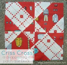 4 patch disappearing quilt block & disappearing 4 patch quilt block - criss cross | patchwork posse | easy  sewing projects and Adamdwight.com