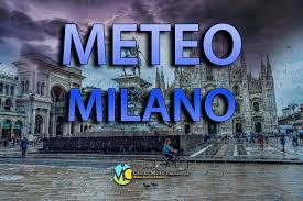 METEO MILANO – splende il sole, ma il MALTEMPO è pronto a tornare con  TEMPORALI INTENSI; ecco le previsioni