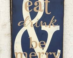 eat drink be merry hand painted typography wood sign kitchen wall art dining area decor distressed rustic navy decor man cave bar on eat drink and be merry metal wall art with be merry sign etsy
