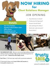 Pet Sitter Cover Letter Trusty Tails Is Hiring Client Relations Manager Trusty Tails Pet