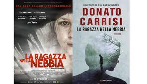 Libro/Film LA RAGAZZA NELLA NEBBIA - Donato Carrisi - Donato Carrisi  recensioni Libri e News Unlibro