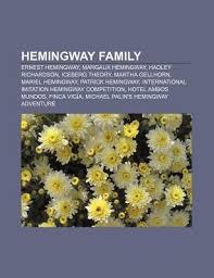 hemingway family ernest hemingway margaux hemingway hadley  12750050