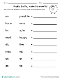 Second graders finish their tasks faster and are more familiar with different concepts. Prefix Suffix Make Sense Of It Worksheet Education Com
