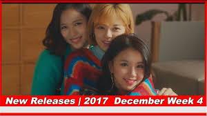 Top Kpop And Korean New Releases December Week 4 2017 Kpop