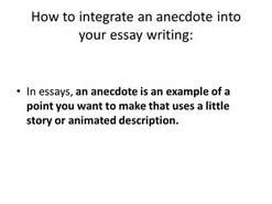 anecdotes in essays  anecdotes in essays