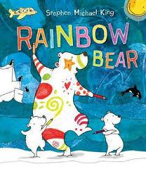 Rainbow Bear By Stephen Michael King Hardcover 9781742997698 Buy
