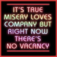 Misery LOVES Company Mom40Mom Thots To Ponder Pinterest Cool Misery Loves Company Quotes