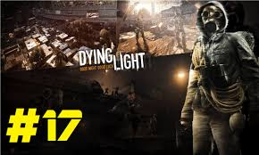 Dying Light 18th Floor Dying Light The 18th Floor Ep17 1080p 60fps Ps4 Youtube