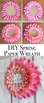 Dahlia Flower Making With Paper Diy Spring Wreath Page 2 Of 2 Diy Spring Wreath Paper