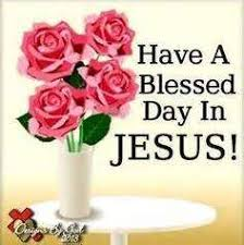 Have A Beautiful Blessed Day Quotes Best Of Blessed Day With Jesus
