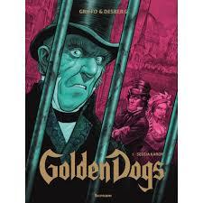 Golden Dogs. Sędzia Aaron (tom 2)