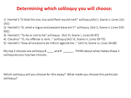 "do now take out your ""hamlet"" books and guided reading  determining which soliloquy you will choose 1 hamlet s o that this too too"