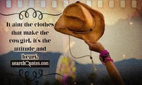 Cowgirl Quotes Adorable Cowgirl Quotes Quotes About Cowgirl Sayings About Cowgirl