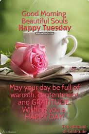 Beautiful Tuesday Quotes Best of Good Morning Beautiful Souls Happy Tuesday Tuesday Pinterest