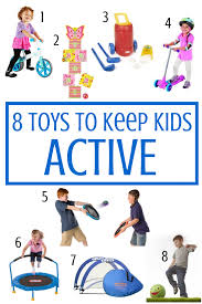 8 toys to keep kids active Eight Toys Keep Kids Active - The Toy Insider