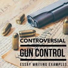 gun control essay topics titles examples in english  gun control essay topics