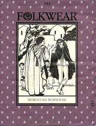 Folkwear Patterns Beauteous PATTERNS FOLKWEAR 48 MOROCCAN BURMOOSE By Lark Books Editorial