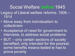the labour welfare reforms ppt  social welfare before 1945 legacy of liberal welfare reforms 1906 1914 move away