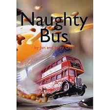 Image result for the naughty bus