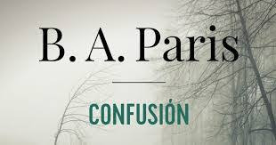 Resultado de imagen de libro confusion de b a paris