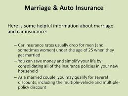 and your car insurance policy is 16 marriage