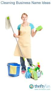 Housekeeping Company Names Name Ideas For A Cleaning Business Cleaning Products Cleaning
