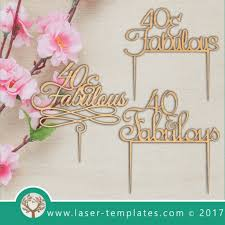40th Birthday Cake Topper Set Laser Templates Download Vector